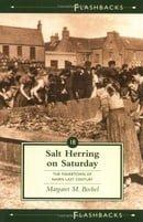 Salt Herring on Saturday: The Fishertown of Nairn Last Century (Flashbacks)