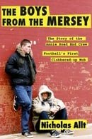 The Boys from the Mersey: The Story of Liverpool