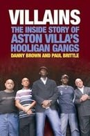 Villains: The Inside Story of Aston Villa