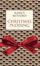 Christmas Pudding. Nancy Mitford