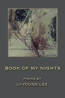 Book of My Nights: Poems (American Poets Continuum, 68)