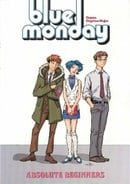 Blue Monday: Absolute Beginners v. 2