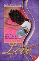 Lessons in Love (Erotic Interludes)