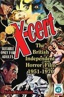 X-Cert: The British Independent Horror Film: 1951-1970