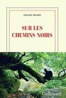 Sur les chemins noirs (French Edition)