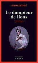 Le dompteur de lions (French Edition)