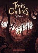 Trois ombres (French Edition)