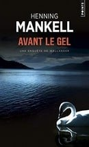 Avant le Gel (Points Policier) (French Edition)