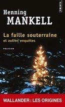 Faille Souterraine. Et Autres Enqutes(la) (English and French Edition)