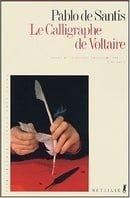 Le calligraphe de Voltaire