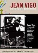 Jean Vigo: Une Vie Engagee Dans Le Cinema (Les petits cahiers)