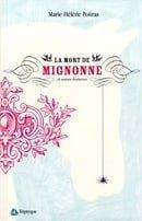 La mort de Mignonne et autres histoires