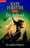 Der magische Schlüssel 04. Der Aufstand der Hexen.