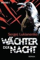 Die Wächter-Trilogie 01 - Wächter der Nacht