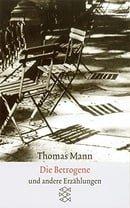 Die Betrogene Erzahlungen 1940-1953 (German Edition)