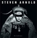 "Steven Arnold: ""Exotic Tableaux"""