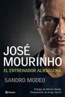 José Mourinho: El Entrenador Alienígena