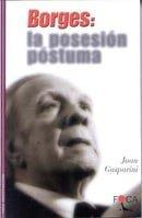 Borges: La Posesión Póstuma