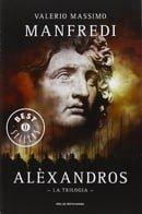 Aléxandros. La trilogia