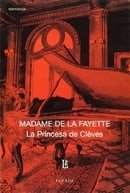 La princesa de Cleves/ The Princess of Cleves (Biblioteca Clasica Y Contemporanea) (Spanish Edition)