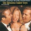 The Fabulous Baker Boys: Original Motion Picture Soundtrack