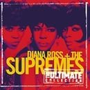Diana Ross and the Supremes - The Ultimate Collection