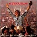 8 Seconds: Original Motion Picture Soundtrack