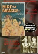Pre-code Hollywood 2: Bird of Paradise/Lady Refuses (NTSC)