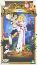 The Swan Princess And The Mystery Of The Enchanted Kingdom [VHS] [1998]