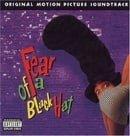 Fear of a Black Hat: Original Motion Picture Soundtrack