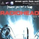 Street Spirit (Fade Out) [CD 1]