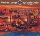 Nirvana Lounge Vol.1: Mixed By Claude Challe