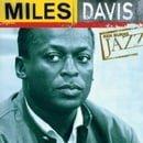 Ken Burns Jazz Collection: The Definitive Miles Davis