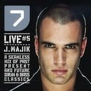 7 Live Vol.5: a Seamless Mix of Past Present and Future Drum & Bass Classics/Mixed By J Majik