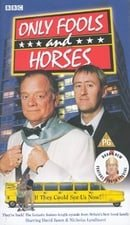 Only Fools & Horses : If They Could See Us Now [1981]