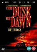 From Dusk Till Dawn Trilogy (Box Set)