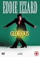 Eddie Izzard - Glorious