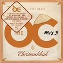 The OC Mix Vol. 3 - Have a Very Merry Chrismukkah