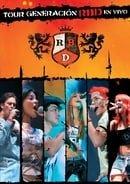 RBD: Tour Generacion en Vivo