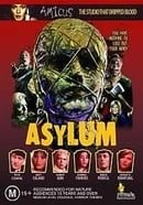 Asylum ( House of Crazies )