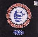 Grand Funk Railroad - Greatest Hits