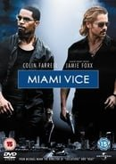 Miami Vice (Colin Farrell and Jamie Foxx)
