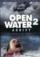 Open Water 2 - Adrift (Widescreen Edition)
