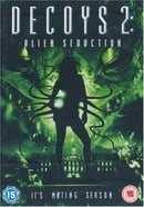 Decoys 2 - Alien Seduction [2006]