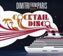 Cocktail Disco: Compiled By Dimitri from Paris