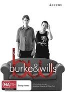 Burke & Wills [DVD]