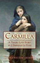 Carmilla - The infamous House of White edition (The House of White Classic Literature Series)