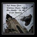 DJ Drama Feat. Fabolous, Roscoe Dash & Wiz Khalifa - Oh My (Cover Version) - Single