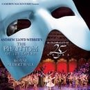 The Phantom of the Opera at the Royal Albert Hall: In Celebration of 25 Years