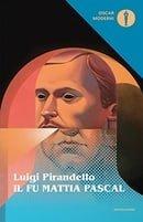 Il fu Mattia Pascal (Oscar classici moderni) (Italian Edition)
